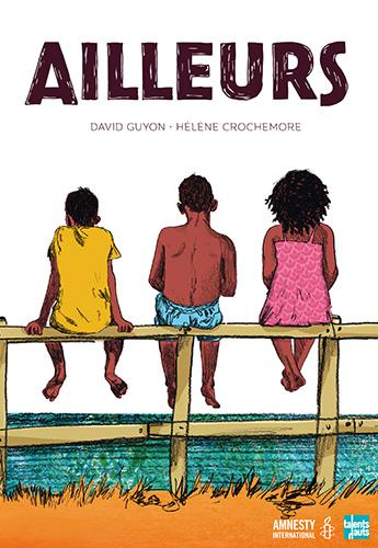 Ailleurs - par David Guyon et Hélène Crochemore